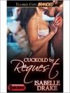 Cuckold by Request - Isabelle Drake