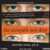 The Sociopath Next Door - Martha Stout, Shelly Frasier