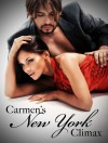 Carmen's New York Climax - Nikki Sex