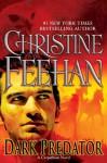 Dark Predator (Carpathians, #22) - Christine Feehan