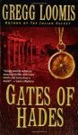 Gates of Hades - Gregg Loomis