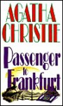 Passenger to Frankfort - Agatha Christie