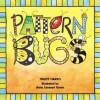 Pattern Bugs - Trudy Harris