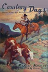 Cowboy Days, Stories of the New Mexico Range - Stephen Zimmer