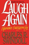 Laugh Again - Charles R. Swindoll