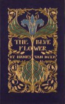 The Blue Flower - Henry van Dyke
