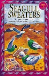 Seagull Sweaters - Jenny Hamlett, Wendy Body, Jane Tattersfield