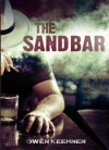 The Sand Bar - Owen Keehnen