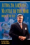 Autos to Airwaves, Mantle to the Mob - Jerry Green, Mike Walker