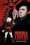 Dracula Lives! - Joshua Reynolds, M.D. Jackson