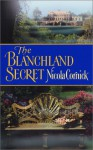 The Blanchland Secret (Historical Romance) - Nicola Cornick