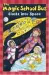The Magic School Bus Blasts Into Space - Kristin Earhart, Carolyn Bracken