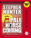 Pale Horse Coming - Stephen Hunter, Jay O. Sanders
