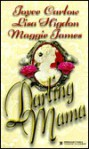 Darling Mama - Joyce Carlow