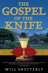 The Gospel of the Knife - Will Shetterly