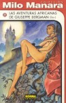 Las Aventuras Africanas De Giuseppe Bergman Vol. 3/ African Adventures Vol. 3 (Milo Manara Coleccion)/ Spanish Edition - Milo Manara