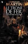 Une danse avec les dragons (Le trône de fer, #15) - George R.R. Martin