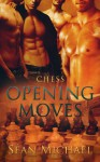 Opening Moves (Chess) - Sean Michael