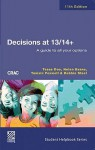 Decisions At 13/14+: A Guide To All Your Options - Tessa Doe, Hilary Jones, Helen Evans