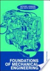 Foundations of Mechanical Engineering - Anthony Johnson, Keith Sherwin