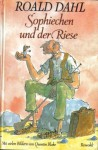 Sophiechen und der Riese - Roald Dahl
