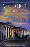 Murder on Sisters' Row - Victoria Thompson