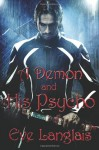 A Demon and His Psycho (Welcome to Hell, #1) - Eve Langlais
