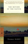 The Return of the Native (Masterpiece Collection) Large Print: Great Classics - Thomas Hardy