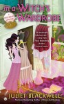 In a Witch's Wardrobe (A Witchcraft Mystery #4) - Juliet Blackwell