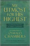 My Utmost for His Highest - Oswald Chambers