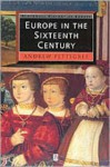 Europe in the Sixteenth Century - Andrew Pettegree