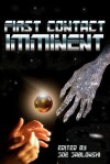 First Contact Imminent - Tony Thorne, Frank Roger, Val Muller, Arthur Carey, Dorothy Davies, A.J. French, Dave Fragments, Joe Jablonski, Larry Lefkowitz, Vincent Morgan, Steven Gepp, Barry Rosenburg, C.B. Droege, Earl T. Roske, Erick William Mertz, Raplh Greco, J.S. Reinhardt, Roselyn Silverman, N