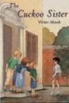 The Cuckoo Sister - Vivien Alcock
