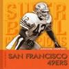 San Fransisco 49ers (Super Bowl Champions) - Aaron Frisch