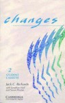 Changes 2 Student's Cassette: English for International Communication - Jack C. Richards, Jonathan Hull, Susan Proctor