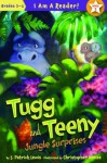 Jungle Surprises (I Am a Reader!: Tugg and Teeny) - Patrick Lewis, Christopher Denise