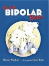 Eli the Bipolar Bear - Sharon Bracken, Joshua Nash