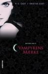 Vampyrens mærke (Nattens hus, #1) - P.C. Cast, Anders Vestergaard Mortensen