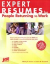 Expert Resumes for People Returning to Work - Wendy S. Enelow, Louise M. Kursmark