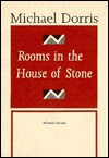 """Rooms in the House of Stone: The """"Thistle"""" Series of Essays - Michael Dorris"""