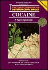 Cocaine: A New Epidemic(oop) - Chris Ellyn Johnson, Chris Ellyn Johnson