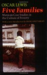 Five Families: Mexican Case Studies in the Culture of Poverty - Oscar Lewis, Ruth M. Lewis, Margaret Mead