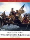 Washington's Crossing (MP3 Book) - David Hackett Fischer, Nelson Runger