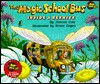 The Magic School Bus Inside A Beehive - Joanna Cole