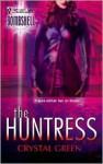 The Huntress - Crystal Green