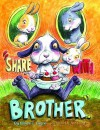 Share with Brother - Steven L. Layne, Ard Hoyt