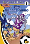 The Soccer Game (Lazytown Ready To Read) - Artful Doodlers