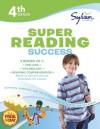Fourth Grade Super Reading Success (Sylvan Super Workbooks) - Sylvan Learning