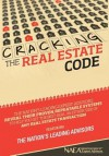 Cracking the Real Estate Code - The Nation's Leading Advisors, Nick Nanton Esq.