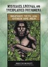 Bigfoot, Yeti, and Other Ape-Men - Preston Dennett, Rosemary Ellen Guiley